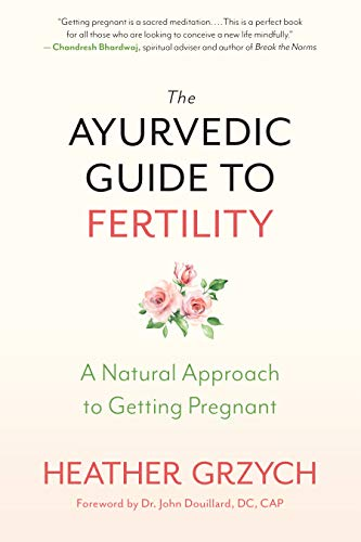 Book Cover: The Ayurvedic Guide to Fertility