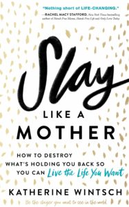 Book Cover: Slay Like a Mother