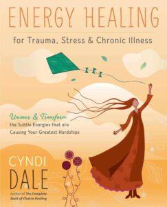 Book Cover: Energy Healing for Trauma, Stress & Chronic Illness