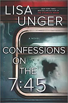 Book Cover: Confessions on the 7:45: A Novel
