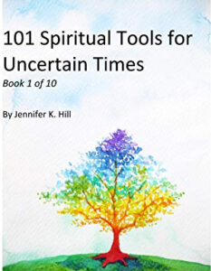 Book Cover: 101 Spiritual Tools for Uncertain Times