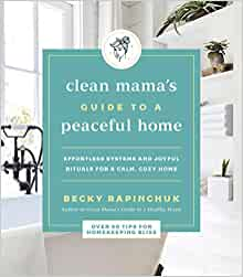 Book Cover: Clean Mama's Guide to a Peaceful Home