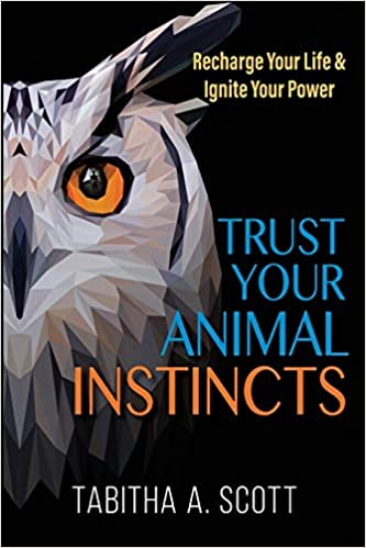 Book Cover: Trust Your Animal Instincts