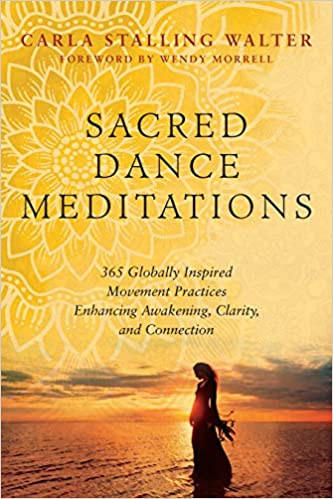 Book Cover: Sacred Dance Meditations