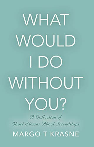 Book Cover: What Would I Do Without You?