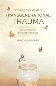 Book Cover: Breaking the Chains of Transgenerational Trauma