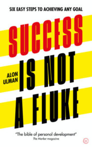 Book Cover: Success is Not a Fluke: Six Easy Steps to Achieving Any Goal